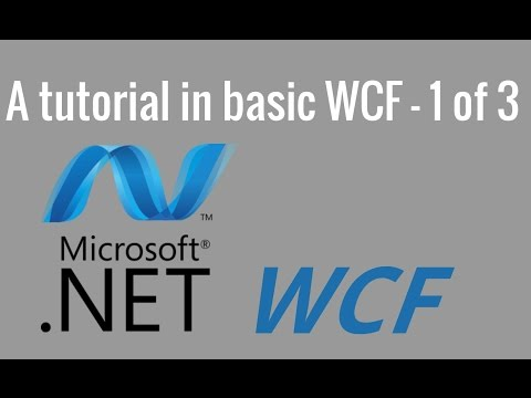 A basic WCF tutorial - 1 of 3