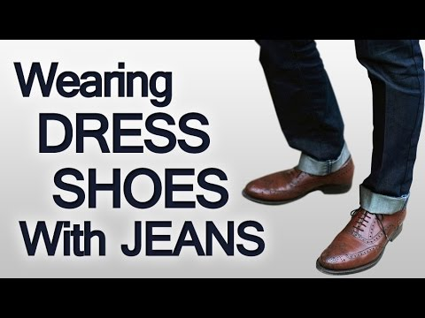3 Rules On Wearing Dress Shoes With Jeans | Pairing Different Pieces of Your Wardrobe Seamlessly
