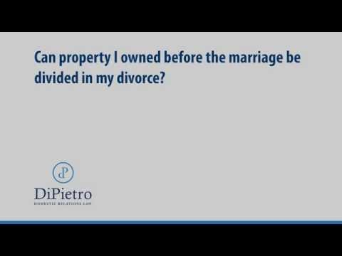 Can property I owned before the marriage be divided in my divorce? | Family Law | Virginia
