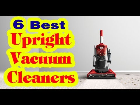 Best Upright Vacuum Cleaners o Buy in 2017