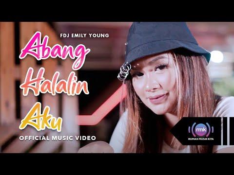 Download Lagu FDJ Emily Young Abang Halalin Aku Mp3