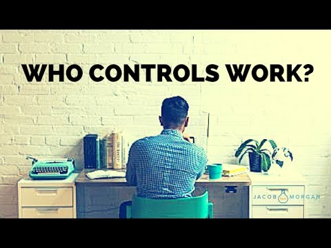 Who Controls Work: The Employee or the Employer? - Jacob Morgan