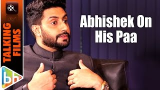 """""""My Dad Has Never Called Up A Director Or Producer & Asked Him To Cast Me"""": Abhishek Bachchan"""
