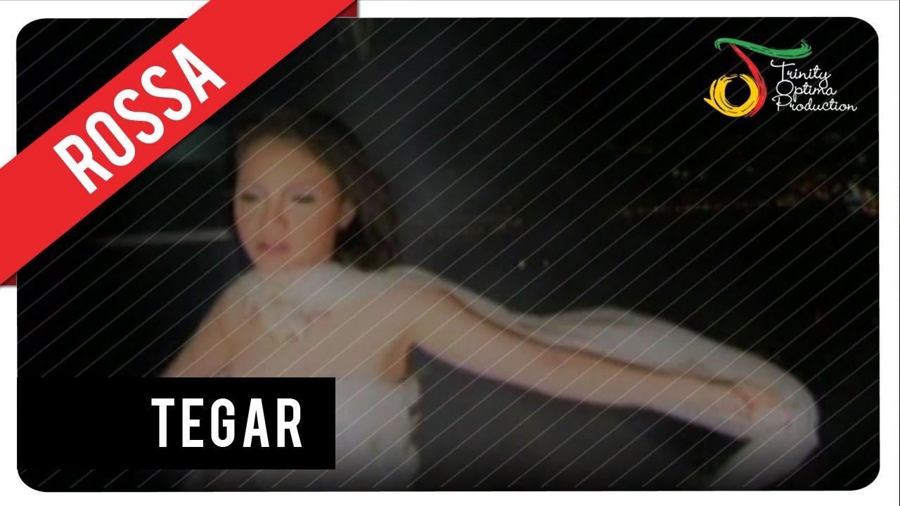 Rossa - Tegar