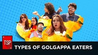 TSP Fukrapanti   Types of Golgappa Eaters