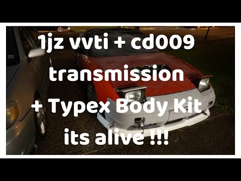 A little to long - hes car is running 1jz VVTI CD009 Typex 240sx
