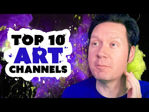 Top 10 Art Channels That Can Make You a Better Artist