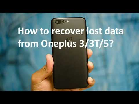 How to Recover Deleted/Lost Data from OnePlus 3/3T/5/5T