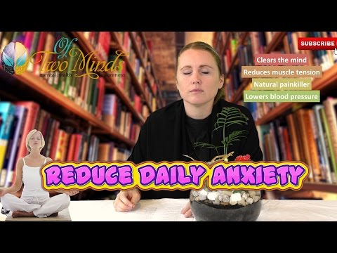 How to Reduce Daily Anxiety