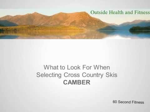 How To Select Cross Country Skis Camber