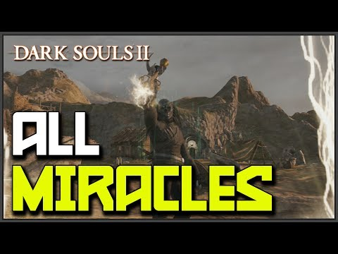 Dark Souls 2: All Miracle Locations & Showcase