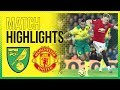 HIGHLIGHTS Norwich City 1 3 Manchester United Tim Krul Saves TWO Penalties