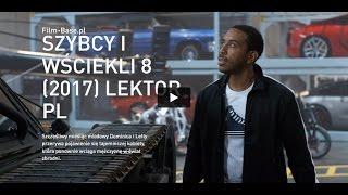Szybcy i wściekli 8 Cały film Online 'Cda' - Gdzie obejrzeć 2017