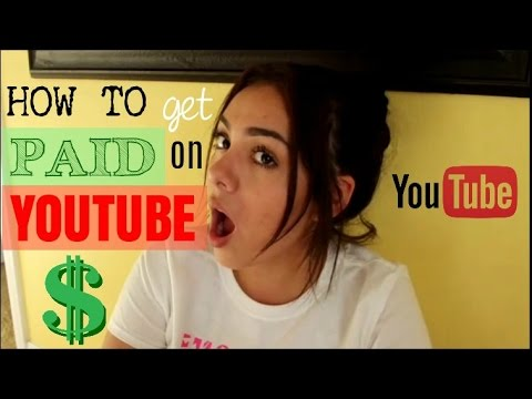 HOW TO GET PAID OFF OF YOUTUBE!