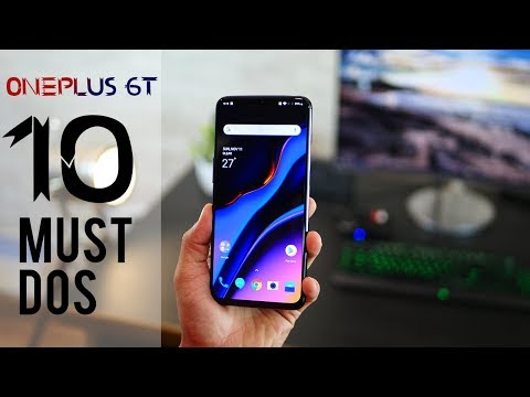 Top 10 MUST DO things to set up OnePlus 6T