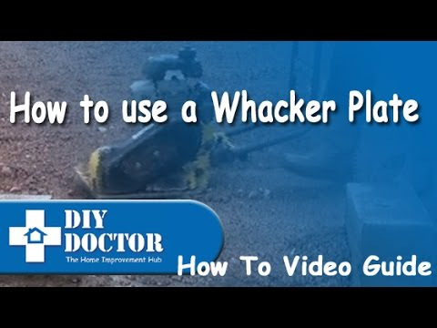 How to use a wacker or vibrating plate