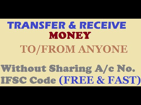 Transfer money to Anyone without knowing account number& IFSC code (FREE & INSTANT) UPI