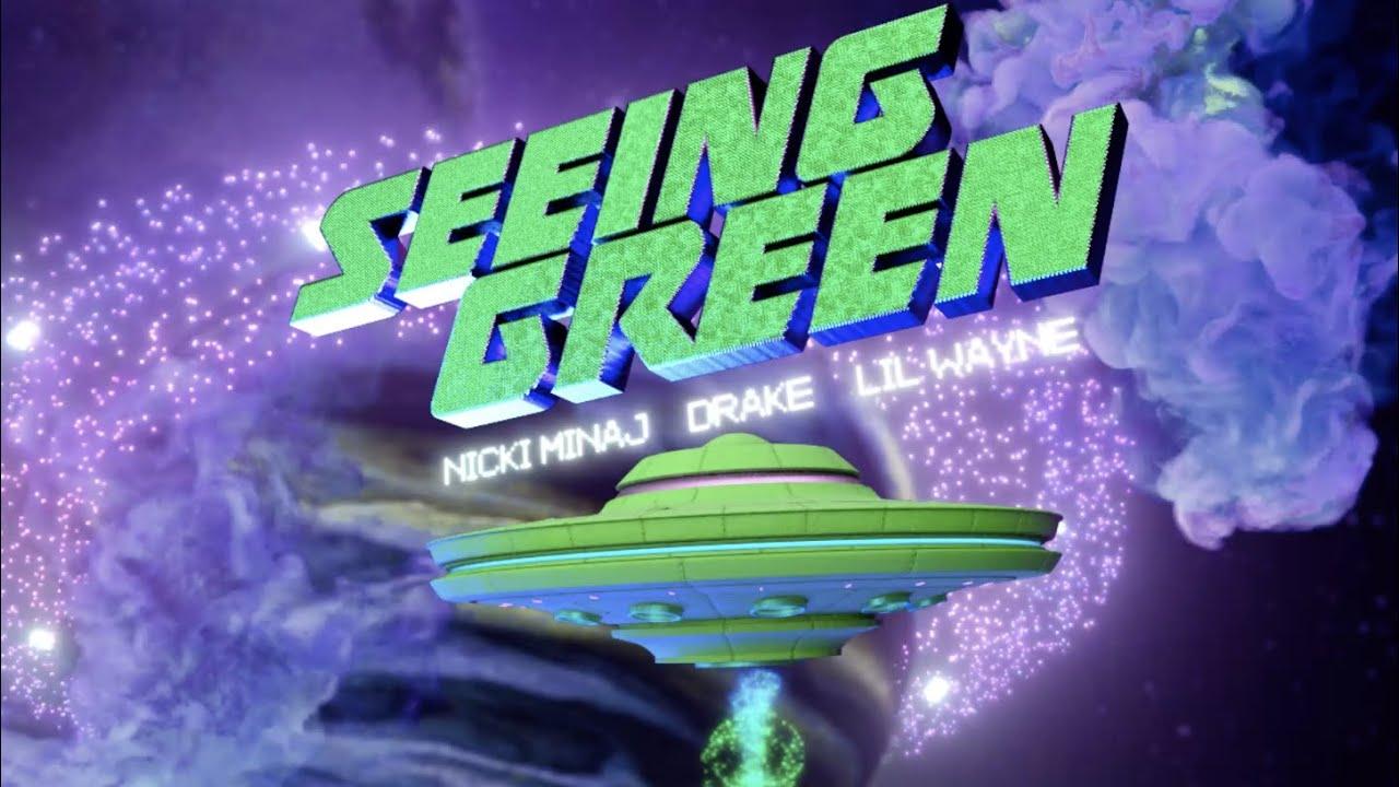 Nicki Minaj, Drake, Lil Wayne - Seeing Green (Lyric Video)