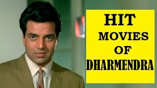 HIT MOVIES OF DHARMENDRA