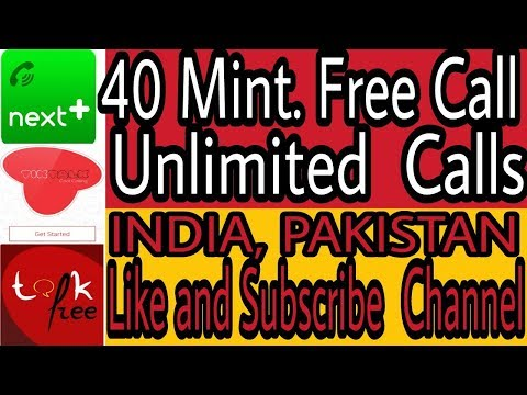 How make free Unlimited  call India Pakistan  100% working