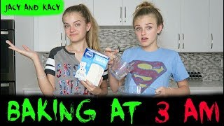 Baking At 3 Am Scary Challenge Jacy And Kacy