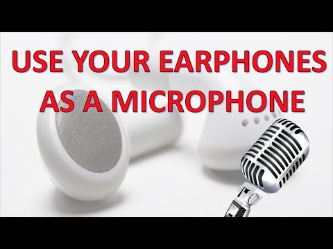 How to use Headphones / Earphones as a Microphone