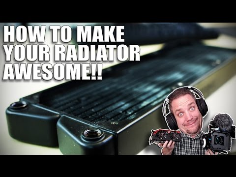 Tutorial: How to make your radiator look awesome!