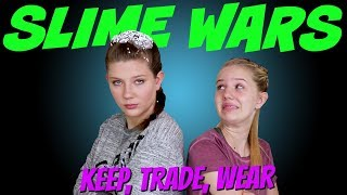 SLIME WARS     KEEP TRADE WEAR    Taylor and Vanessa