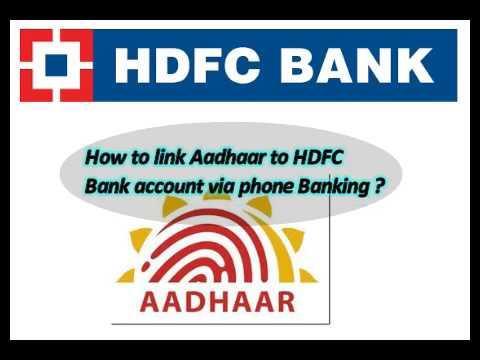 Link Aadhaar with HDFC Bank Account via Phone Banking