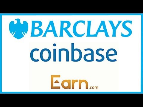 Barclays Wants to Launch a Crypto Trading Desk & Coinbase Acquires Earn.com