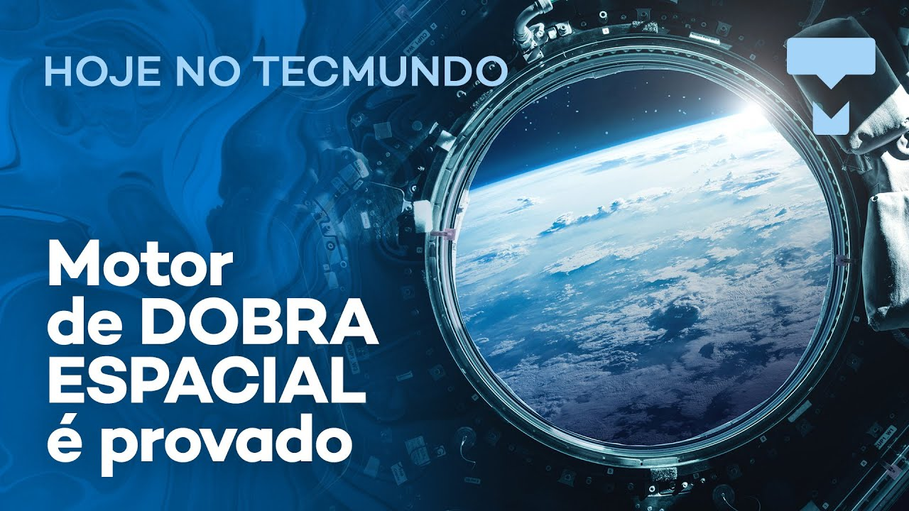 Histórico: viajar por DOBRA ESPACIAL não é só ficção científica; lente AR da Maçã – Hoje no TecMundo