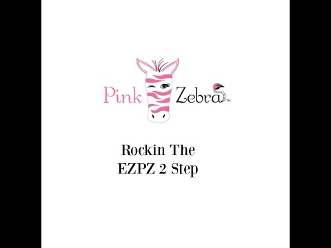 Rockin The EZPZ 2 Step