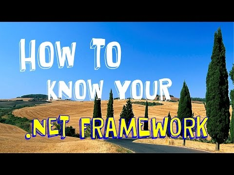 How to Know Your  .NET Framework [EN] TUTORIAL #10