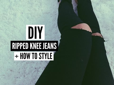 DIY: RIPPED KNEE JEANS + HOW TO STYLE