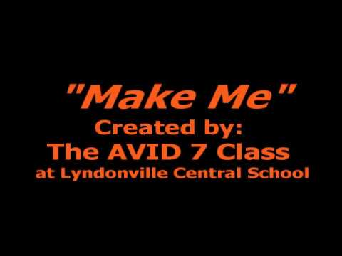 Make Me By: The 2013 AVID 7 Class of Lyndonville Central School
