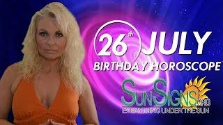 July 26th Zodiac Horoscope Birthday Personality - Leo - Part 1