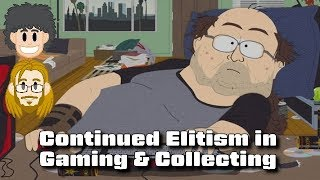 Continued Elitism in Gaming & Collecting - #CUPodcast
