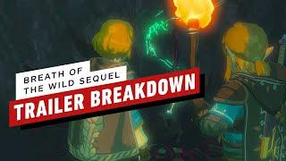 Zelda: Breath of the Wild 2  Trailer Breakdown - E3 2019