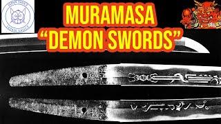 Muramasa Demon Swords - Most Evil Swords In Japanese History!