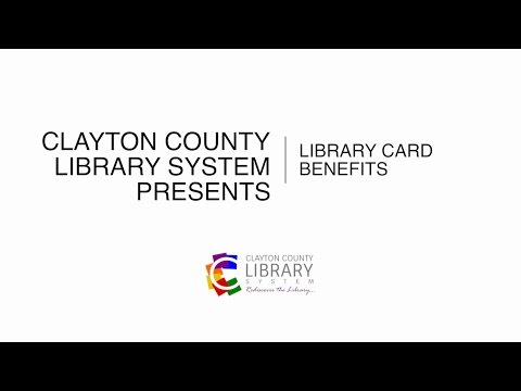 Clayton County Library System: Why You Need a Library Card