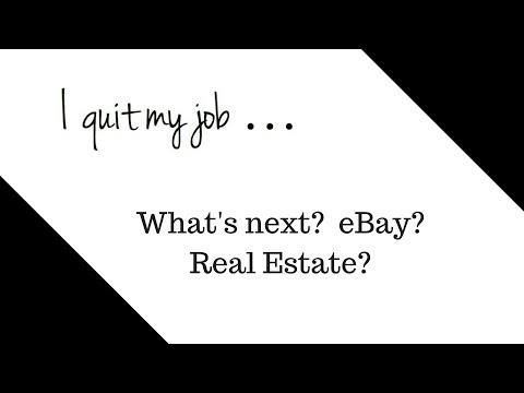 I quit my job this week - two week notice official  - BIG Changes on the horizon!