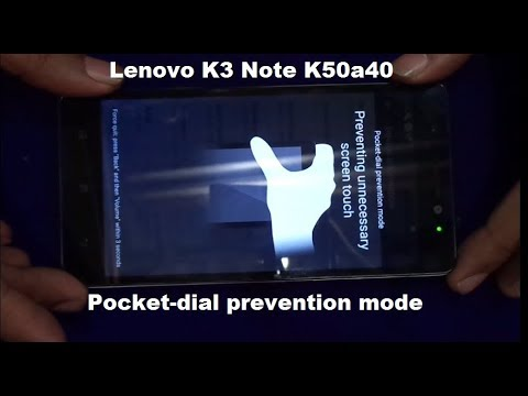 Pocket-Dial Prevention Mode Problem, Lenovo K3 Note K50a40