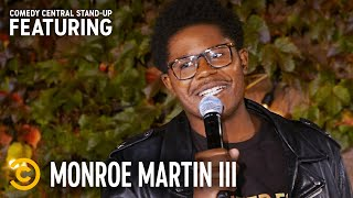 Monroe Martin III's Friends Know Why He Hasn't Been Stopped by the Police - Stand-Up Featuring