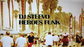 DJ Steevo - Heroes Funk (Love is Gone) [Official Music Video]
