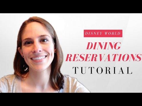 Disney World Dining Reservations Tutorial