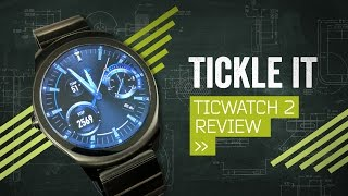 Ticwatch 2 Review: Buy It Before Fitbit Does
