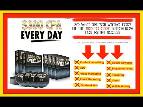 Make Money With CPA Affiliate Marketing Online | $300 CPA Every Day
