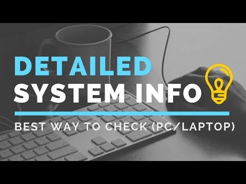 Better way to Get Detailed Info of Windows PC/Laptop