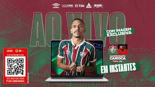 Fla x Flu - Final Campeonato Carioca (Ao vivo e exclusivo)