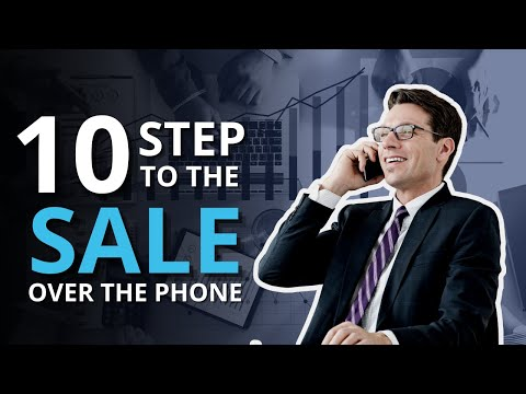 10 Step to the Sale Over the Phone